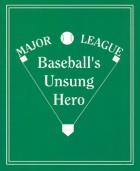 Click here to read Baseball's Unsung Hero