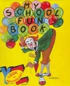 Click here to read My School Fun Book